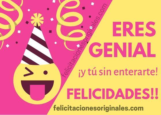 ººfelicitaciones 100 Originales De Cumpleaños ºº